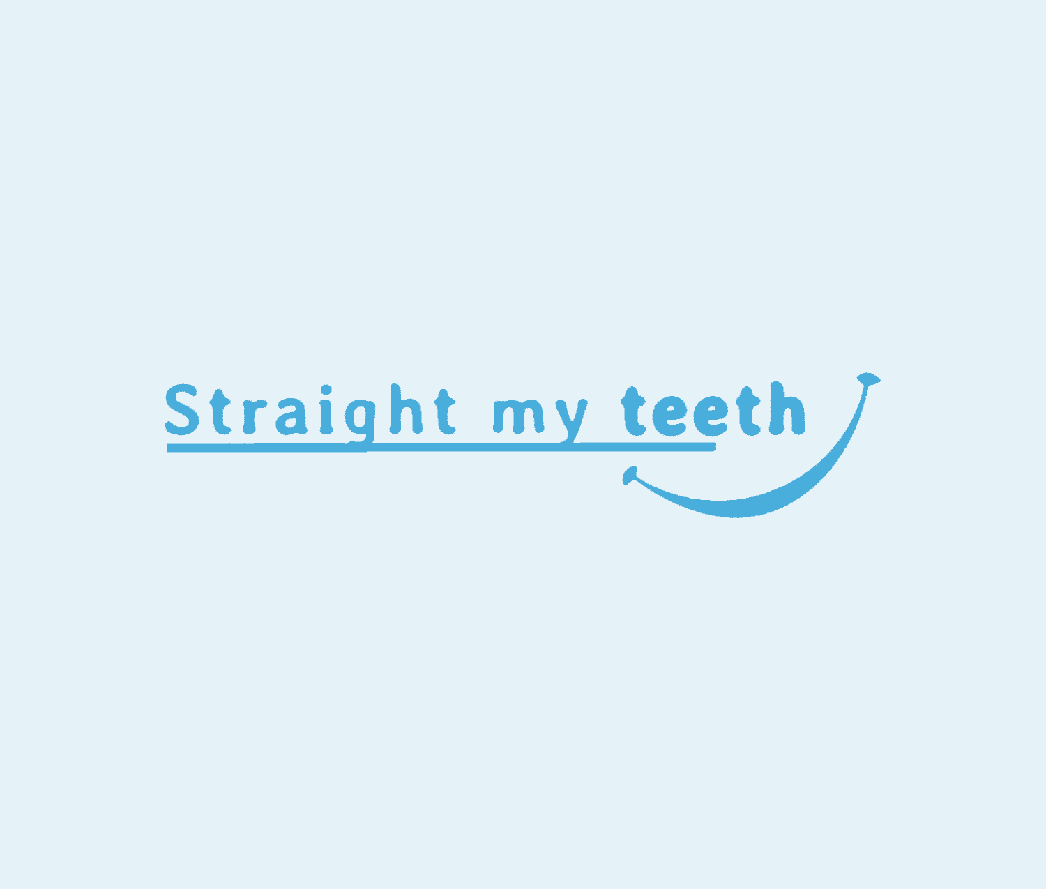 Straight My Teeth